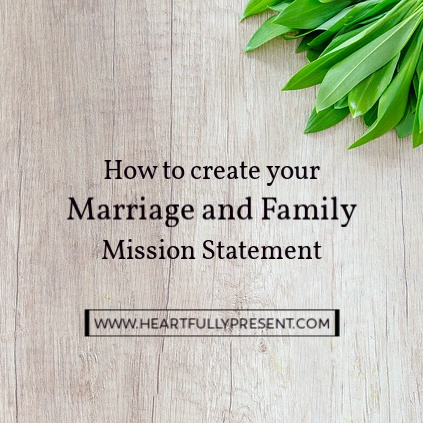 marriage and family mission statement
