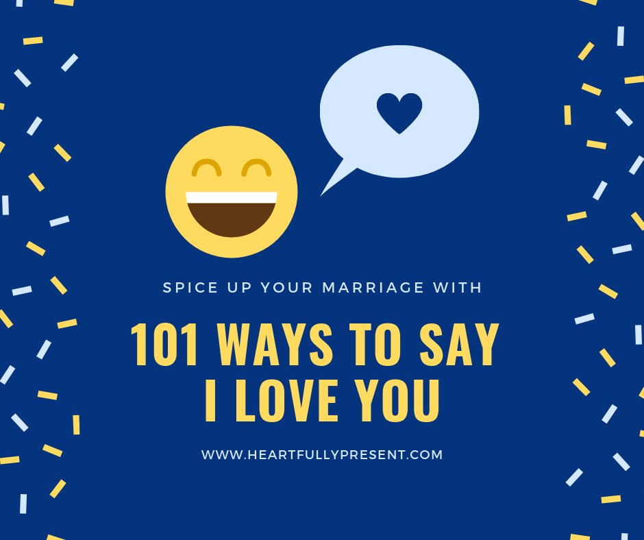 101 ways to say I love you|spice up your marriage